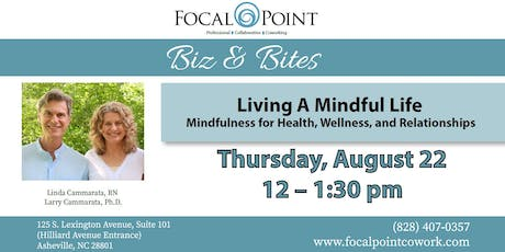 Biz & Bites: Living A Mindful Life tickets