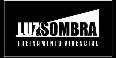 Luz & Sombra Treinamento Vivencial tickets