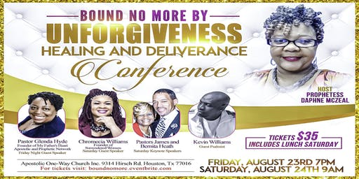 """Bound No More By Unforgiveness"" Conference"