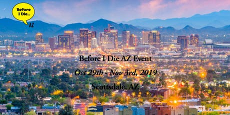 Before I Die AZ 2019 tickets