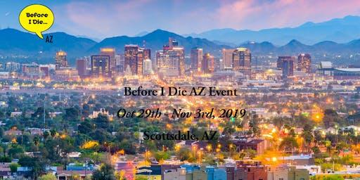 Before I Die AZ 2019