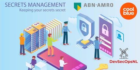 Secrets Management - Keeping your secrets secret tickets