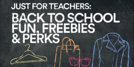 Just For Teachers: Back To School Event! tickets