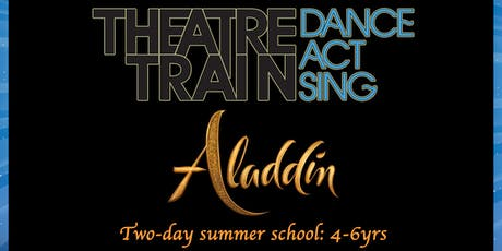 Two-day Aladdin Summer School (4-6yrs) tickets