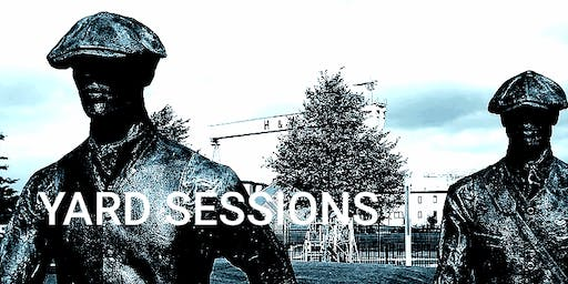YARD SESSIONS OPEN MIC