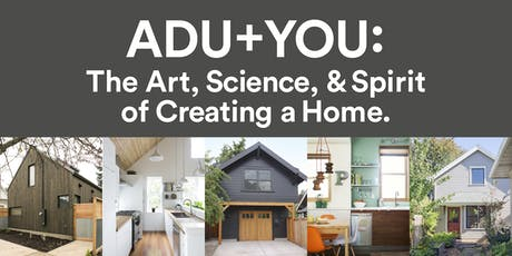 August 13 ADU+YOU: How to Create Your ADU tickets