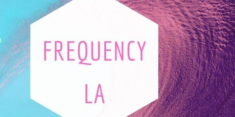 Frequency LA tickets