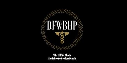 DFW BLACK HEALTHCARE PROFESSIONALS 2 YEAR ANNIVERSARY