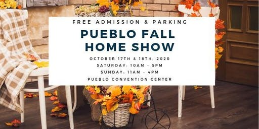 Pueblo Fall Home Show