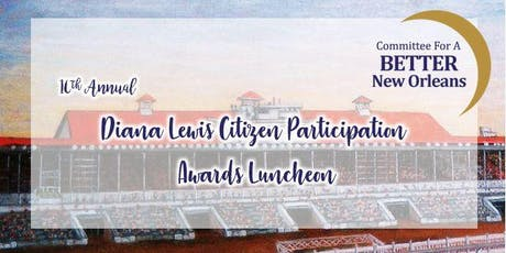 10th Annual Diana Lewis Citizen Participation Awards Luncheon tickets