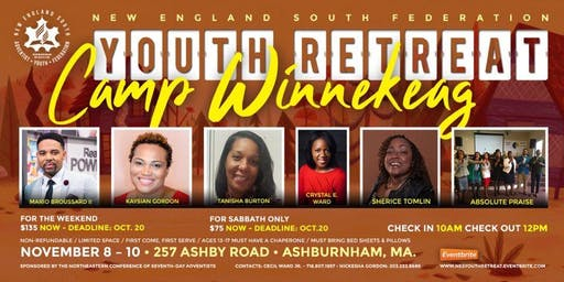NEW ENGLAND SOUTH YOUTH RETREAT