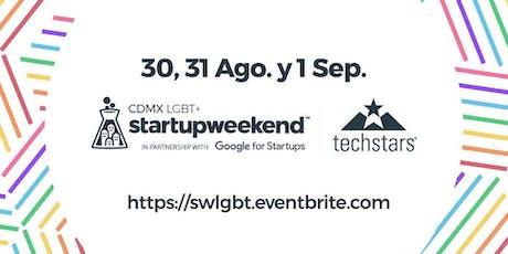 Techstars Startup Weekend LGBT+ Cdmx (Primer edición) entradas