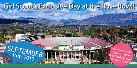 The Girl Scouts' Exclusive Day at the Rose Bowl Stadium tickets