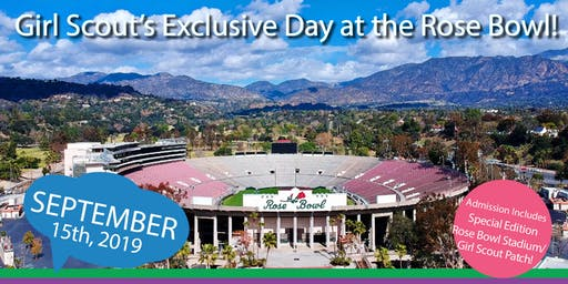 The Girl Scouts' Exclusive Day at the Rose Bowl Stadium