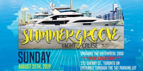 .:::Summer Groove Yacht Cruise 2019:::. tickets