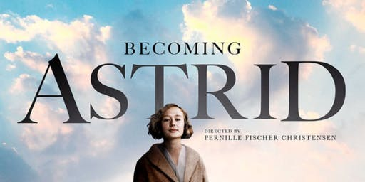 Afternoon Movie: Becoming Astrid