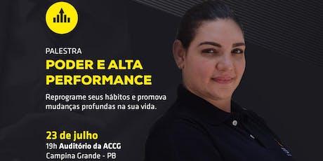 [Campina Grande/PB] Palestra Poder e Alta Performance 23/07 ingressos
