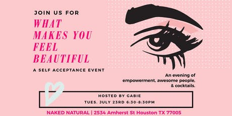What Makes You Feel Beautiful? A Self Acceptance Event tickets