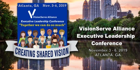 VisionServe Alliance Executive Leadership Conference tickets