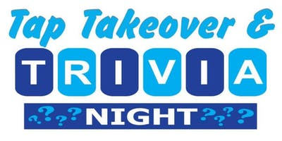 Tap Takeover and Trivia Night