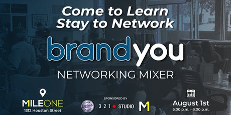 BrandYou Networking Mixer: Learn How To Create Videos That Build Your Brand tickets