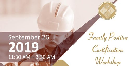 Family Positive Certification Workshop - Muskogee