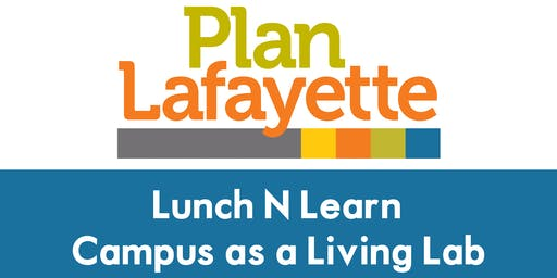 Lunch N Learn: Campus as a Living Lab