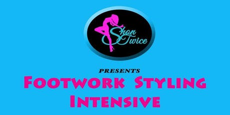 Footwork Styling Intensive 2 Chicago Steppin Workshop tickets