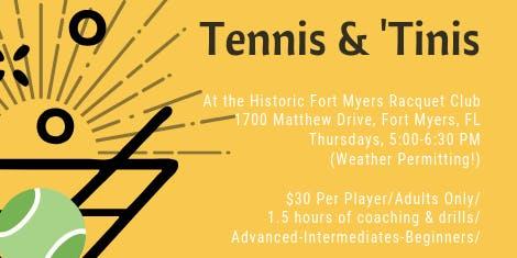 Tennis & 'Tinis