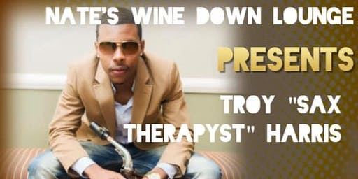 "Troy ""Sax Therapyst"" Harris"
