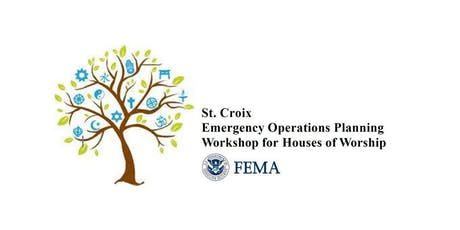 St. Croix: Emergency Operations Planning Workshop for Houses of Worship tickets