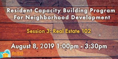 Real Estate 102 (Resident Capacity Building Session #3)