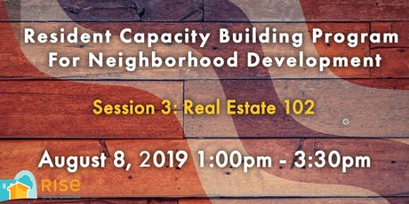 Real Estate 102 (Resident Capacity Building Session #3) tickets