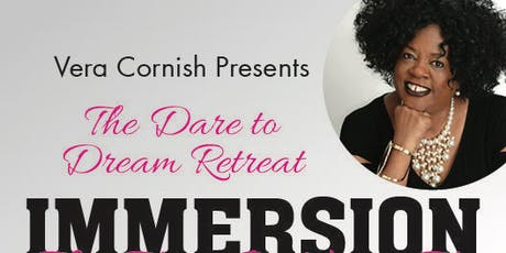 IMMERSION: The Dare to Dream Retreat tickets