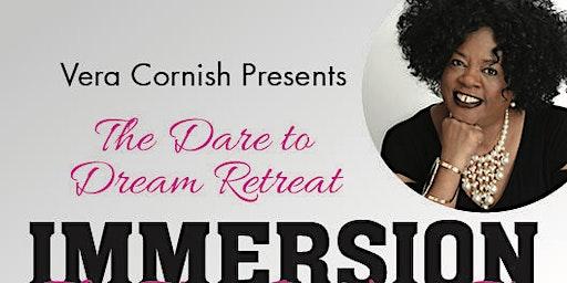 IMMERSION: The Dare to Dream Retreat