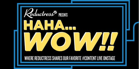 Reductress Presents: Haha...Wow! tickets