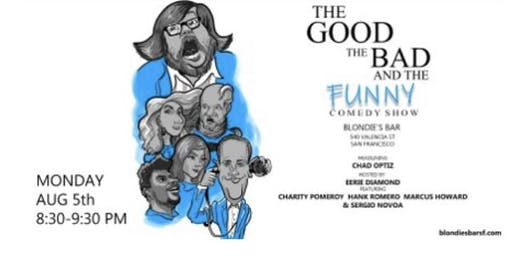 The Good, The Bad, & The Funny Comedy Show