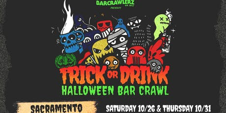 Trick or Drink: Sacramento Halloween Bar Crawl (2 Days) tickets