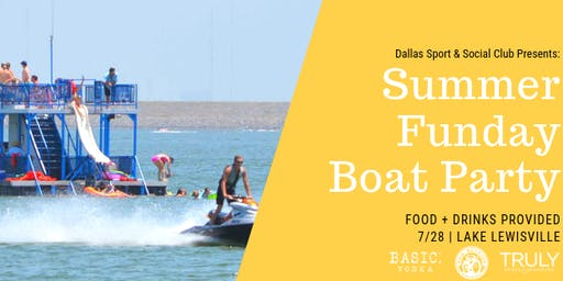 Sunday Funday Boat Party Presented by Dallas Social Club