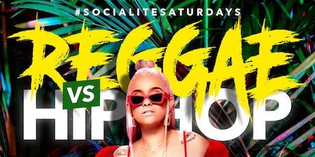 Socialite Saturday's | HIPHOP VS REGGAE tickets