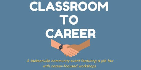 Classroom to Career tickets