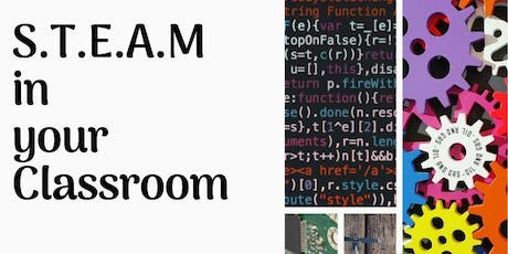 STEAM in your Classroom tickets