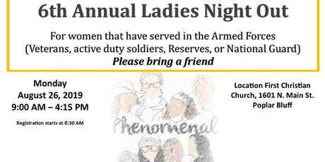 6th Annual Ladies Night Out tickets