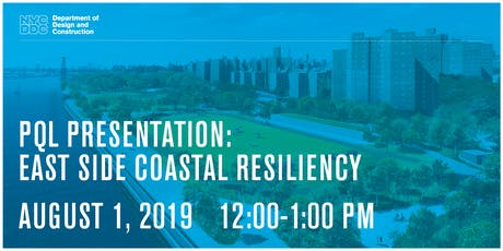 PQL Presentation: East Side Coastal Resiliency tickets