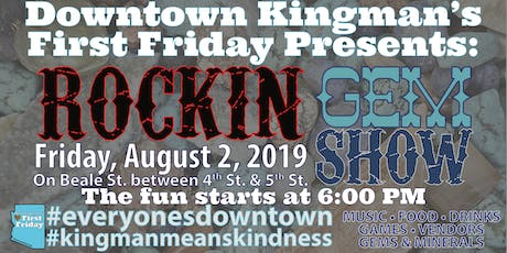 Downtown Kingman's First Rockin' Gem Show tickets