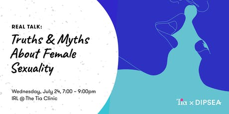 Real Talk: Truths & Myths About Female Sexuality tickets