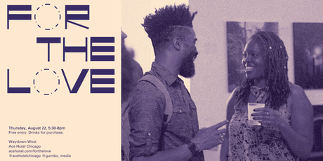 For The Love: A Gathering Hosted by Gumbo Media tickets