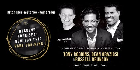 TONY ROBBINS, DEAN GRAZIOSI & RUSSELL BRUNSON (Kitchener-Waterloo-Cambridge) tickets