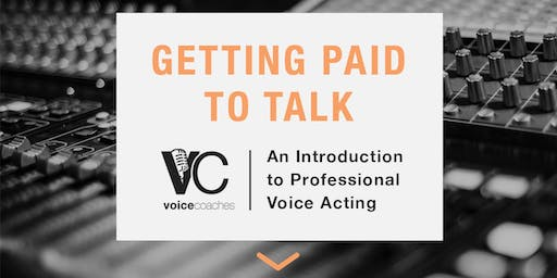 Worcester - Getting Paid to Talk - An Intro to Professional Voice Overs