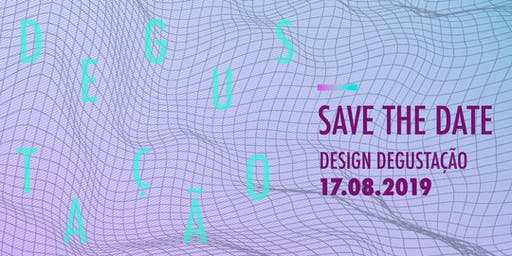 Design Degustação | O futuro e o design do amanhã